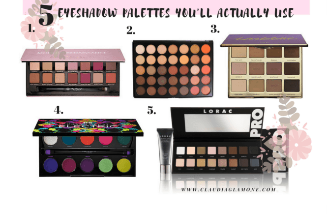 The 5 Eyeshadow Palettes You'll Actually Use Claudiaglamone